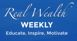 Real Wealth Weekly